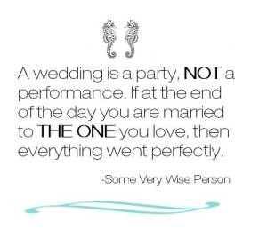 passionate-wedding-quote-a-wedding-is-a-party-not-a-performance-if-at-the-end-of-the-day-you-are-married